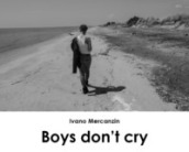 Boys don t cry. Ediz. italiana