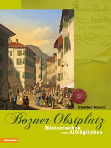 Boznr Obstplatz - Gunther Rauch   Kritjur.org