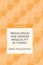 Brain Drain and Gender Inequality in Turkey