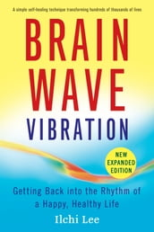 Brain Wave Vibration (Second Edition)
