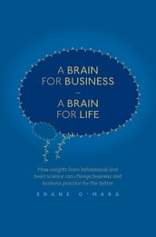 A Brain for Business - A Brain for Life