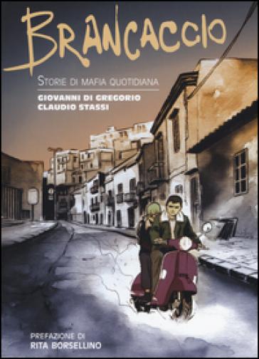 Brancaccio. Storie di mafia quotidiana - Giovanni Di Gregorio | Jonathanterrington.com