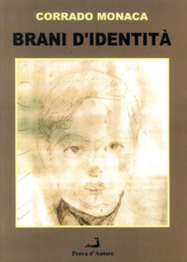 Brani d'identità. Atti e testimonianze storiche della collettività ispicese - Corrado Monaca | Jonathanterrington.com