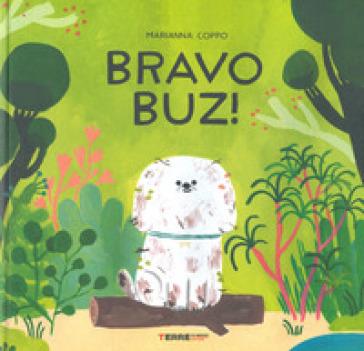 Bravo Buz! Ediz. a colori - Marianna Coppo   Ericsfund.org
