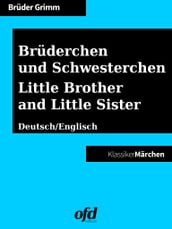 Brüderchen und Schwesterchen - Little Brother and Little Sister