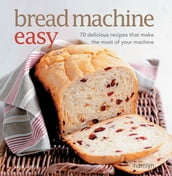 Bread Machine Easy