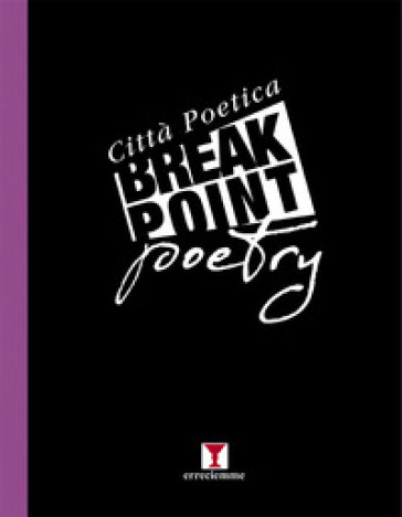 Break point poetry. Città poetica 2019 - P. Chianese |