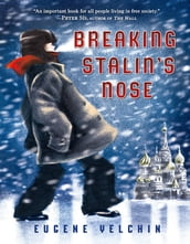 Breaking Stalin s Nose
