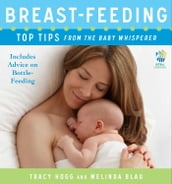 Breast-feeding: Top Tips From the Baby Whisperer