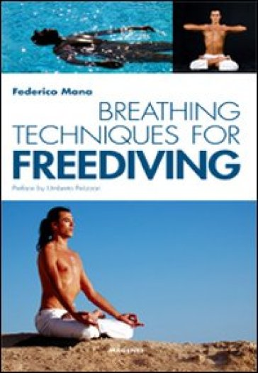 Breathing techniques for freediver - Federico Mana |
