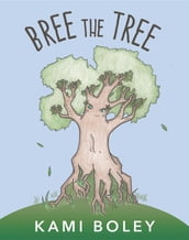Bree The Tree