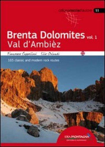 Brenta Dolomites. Val D'Ambiez. 165 classic and modern rock routes. 1. - Francesco Cappellari pdf epub