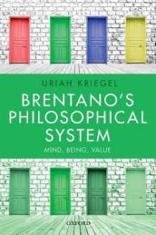 Brentano s Philosophical System