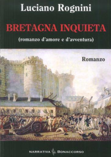 Bretagna inquieta - Luciano Rognini | Kritjur.org