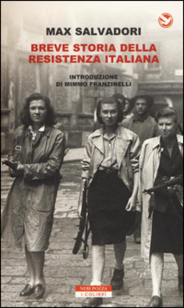 Breve storia della Resistenza italiana - Max Salvadori |