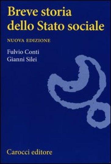 Breve storia dello Stato sociale - Fulvio Conti | Jonathanterrington.com