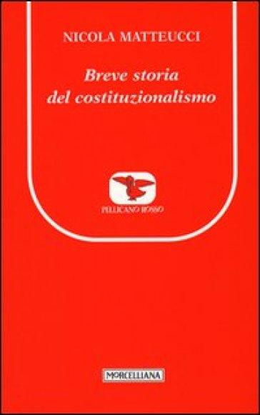 Breve storia del costituzionalismo - Nicola Matteucci pdf epub