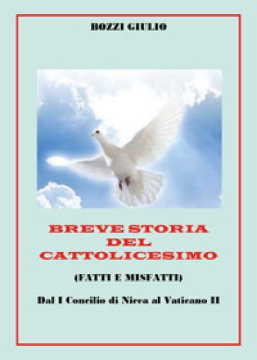 Breve storia del cattolicesimo - Giulio Bozzi | Kritjur.org