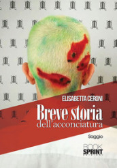 Breve storia dell acconciatura