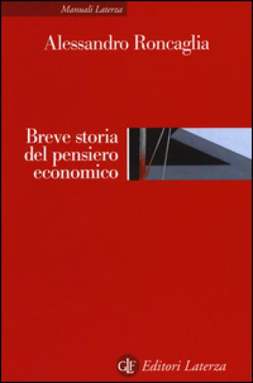 Breve storia del pensiero economico - Alessandro Roncaglia | Ericsfund.org