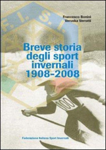 Breve storia degli sport invernali (1908-2008) - Francesco Bonini | Ericsfund.org