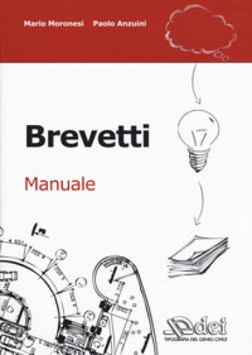 Brevetti. Manuale - Mario Moronesi pdf epub