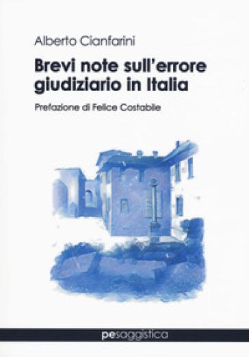 Brevi note sull'errore giudiziario in Italia - Alberto Cianfarini | Rochesterscifianimecon.com