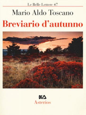 Breviario d'autunno - Mario Aldo Toscano |