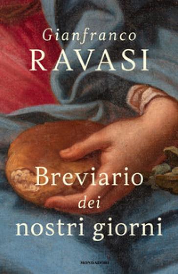 Breviario dei nostri giorni - Gianfranco Ravasi | Ericsfund.org