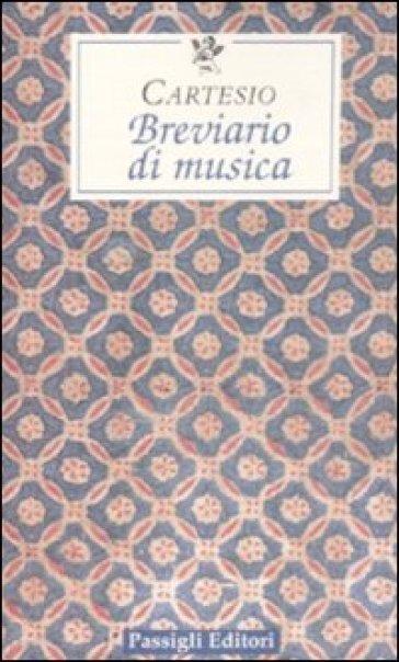 Breviario di musica - Renato Cartesio | Rochesterscifianimecon.com