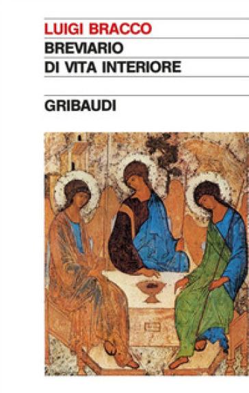 Breviario di vita interiore - Luigi Bracco | Kritjur.org