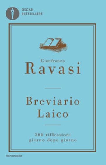 Breviario laico. 366 riflessioni giorno dopo giorno - Gianfranco Ravasi |
