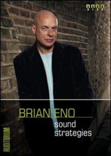 Brian Eno. Sound strategies. Con CD Audio - Brian Eno | Thecosgala.com