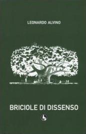 Briciole di dissenso - Leonardo Alvino