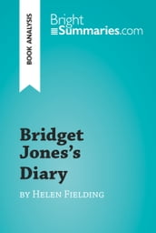 Bridget Jones s Diary by Helen Fielding (Book Analysis)
