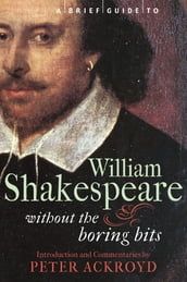A Brief Guide to William Shakespeare