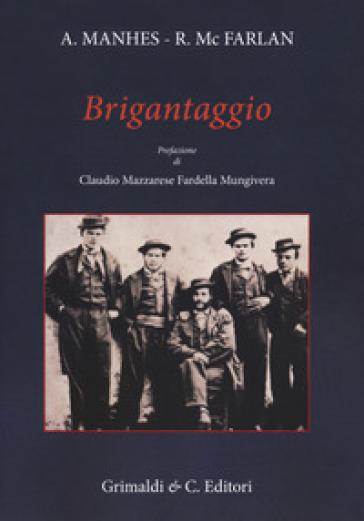 Brigantaggio - Antonio Manhès | Rochesterscifianimecon.com