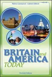 Britain and America today. Per la Scuola media. Con CD Audio