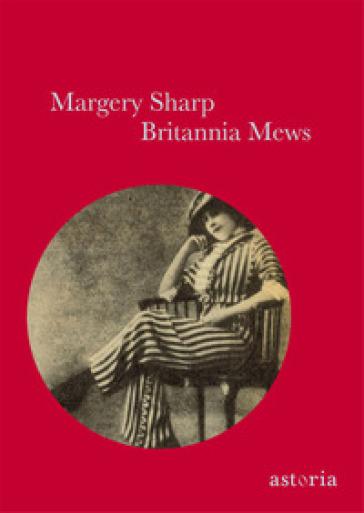 Britannia Mews - Margery Sharp | Kritjur.org