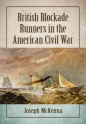 British Blockade Runners in the American Civil War