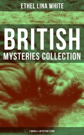 British Mysteries Collection: 7 Novels & Detective Story