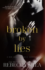 Broken by Lies