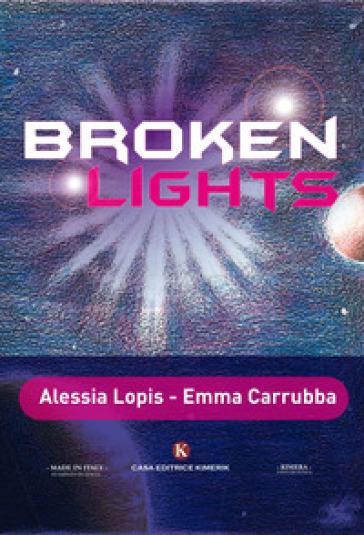 Broken lights - Alessia Lopis pdf epub