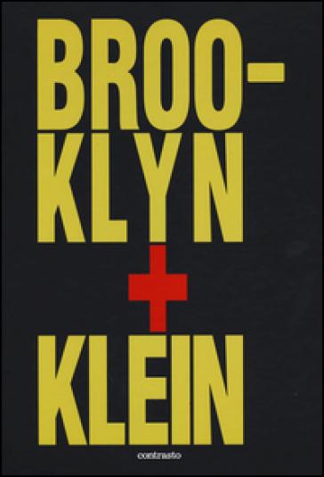 Brooklin + Klein. Ediz. inglese - William Klein |