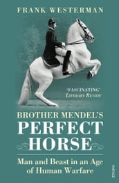 Brother Mendel s Perfect Horse