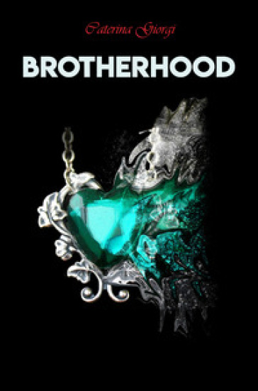 Brotherhood - Caterina Giorgi |