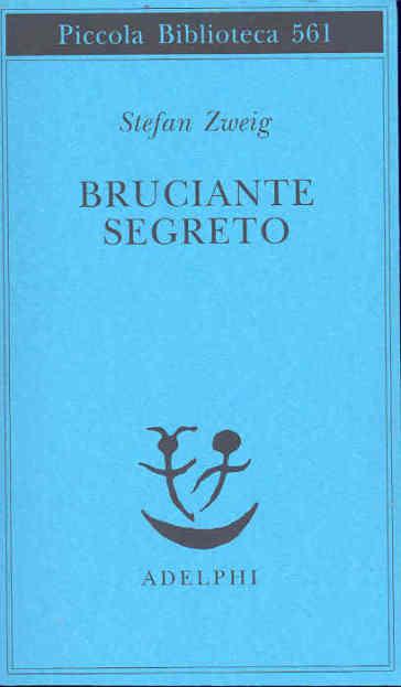 Bruciante segreto - Stefan Zweig | Kritjur.org