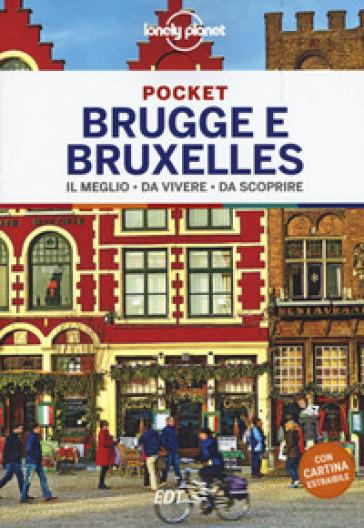 Brugge e Bruxelles. Con cartina - Benedict Walker |