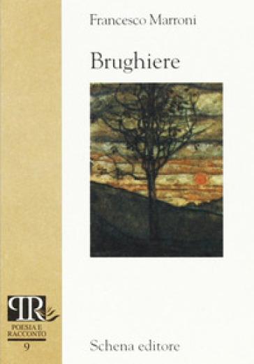 Brughiere - Francesco Marroni |