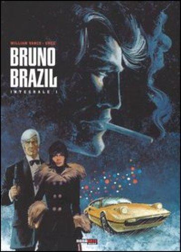Bruno Brazil. L'integrale. 1. - Greg |
